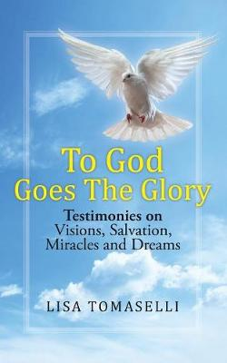 To God Goes the Glory (Paperback)