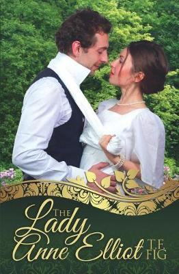 The Lady Anne Elliot (Paperback)