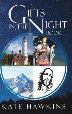 Gifts in the Night Book 1 (Hardback)