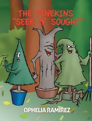 The Pinekins Seek N' Sought (Hardback)