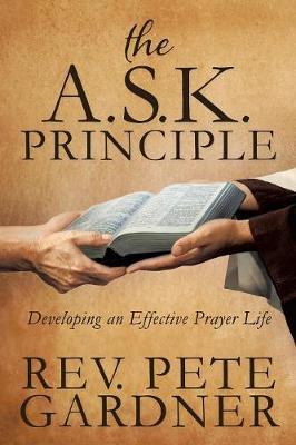 The Ask Principle (Paperback)
