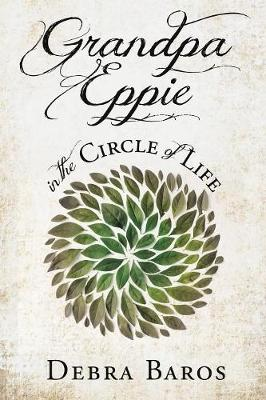 Grandpa Eppie in the Circle of Life (Paperback)