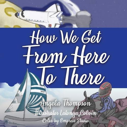 How We Get from Here to There (Paperback)