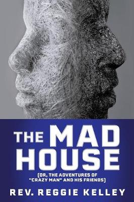 The Mad House (Paperback)