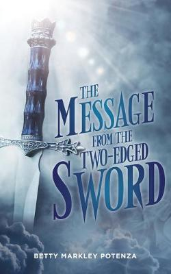 The Message From The Two-Edged Sword (Paperback)