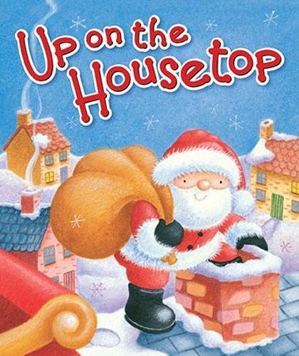 Up on the Housetop (Hardback)