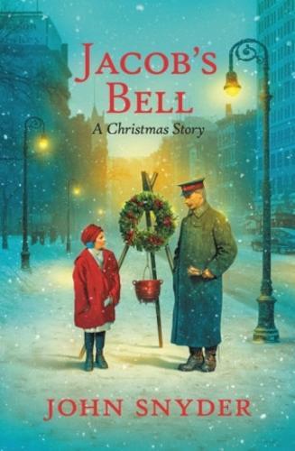 Jacob's Bell: A Christmas Story (Hardback)