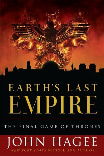 Earth's Last Empire: The Final Game of Thrones (Paperback)