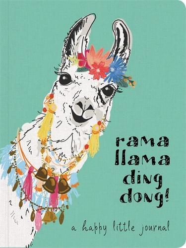 Rama Llama Ding Dong Textured Paperback Journal: A Happy Little Journal (Hardback)