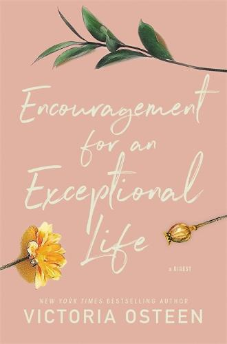 Encouragement for an Exceptional Life: Be Empowered and Intentional (Hardback)