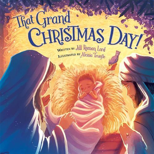 That Grand Christmas Day! (Hardback)