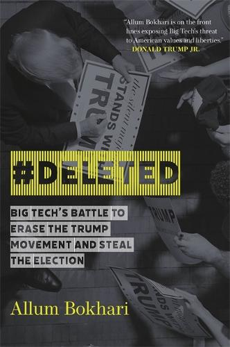 #DELETED: Big Tech's Battle to Erase a Movement and Subvert Democracy (Paperback)