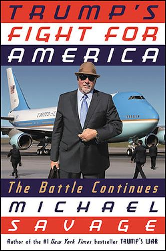 Our Fight for America: The War Continues (Hardback)