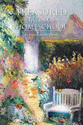 Treasured Tales of Homeschool: An Inspiration for Parents (Paperback)