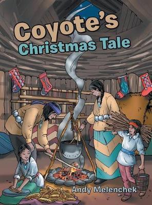 Coyote's Christmas Tale (Hardback)