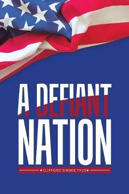A Defiant Nation (Paperback)