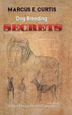 Dog Breeding Secrets (Hardback)