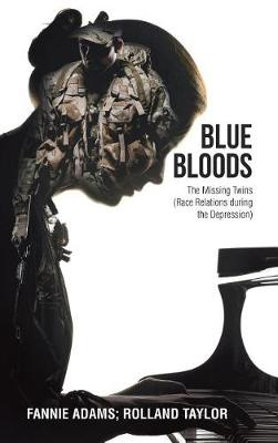 Blue Bloods: The Missing Twins (Race Relations During the Depression) (Hardback)
