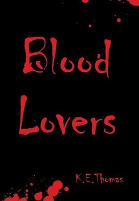 Blood Lovers (Hardback)