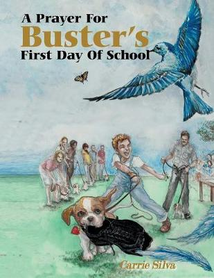 A Prayer for Buster's First Day of School (Paperback)