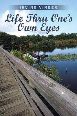 Life Thru One's Own Eyes (Paperback)