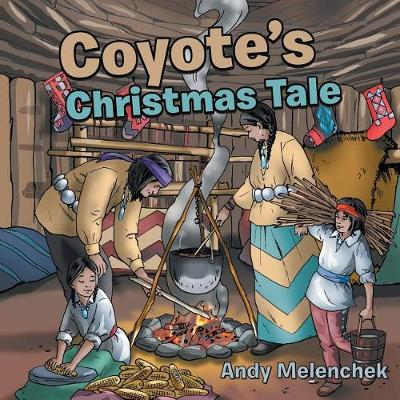 Coyote's Christmas Tale (Paperback)