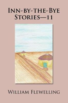 Inn-By-The-Bye Stories-11 (Paperback)
