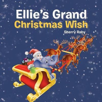 Ellie's Grand Christmas Wish (Paperback)