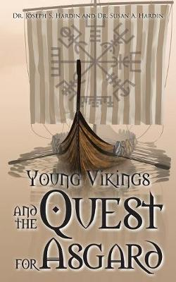 Young Vikings and the Quest for Asgard (Paperback)