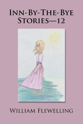 Inn-By-The-Bye Stories-12 (Paperback)