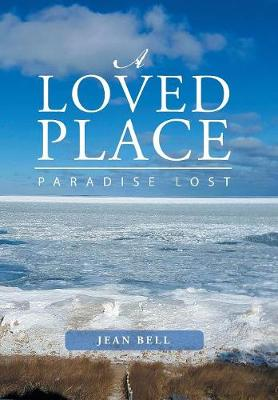A Loved Place: Paradise Lost (Hardback)