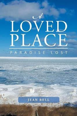 A Loved Place: Paradise Lost (Paperback)