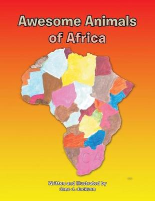 Awesome Animals of Africa (Paperback)