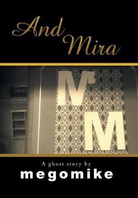 And Mira (Hardback)