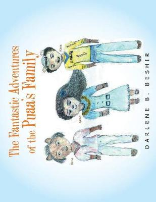 The Fantastic Adventures of the Puaa's Family (Paperback)
