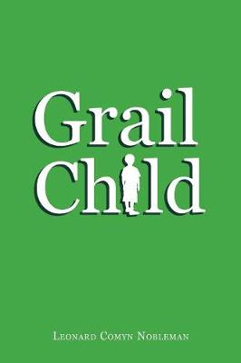 Grail Child (Paperback)