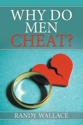 Why Do Men Cheat? (Paperback)