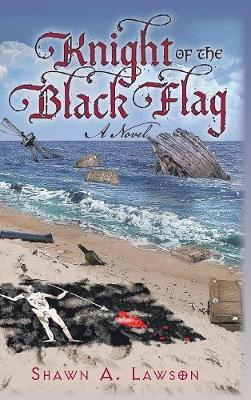 Knight of the Black Flag (Hardback)