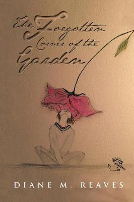 The Forgotten Corner of the Garden (Paperback)