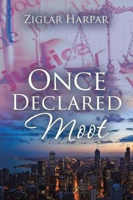 Once Declared Moot (Paperback)