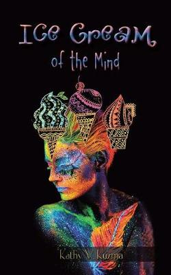 Ice Cream of the Mind (Paperback)