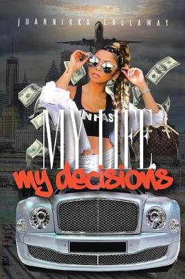 My Life: My Decisions (Paperback)