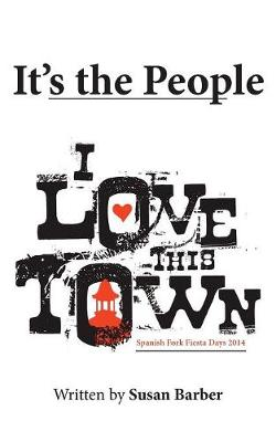 It's the People: I Love This Town (Paperback)