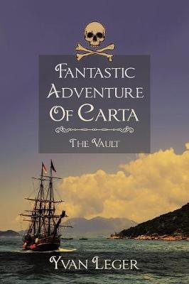 Fantastic Adventure of Carta: The Vault (Paperback)