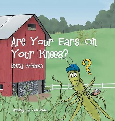Are Your Ears on Your Knees? (Hardback)
