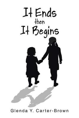 It Ends Then It Begins (Paperback)