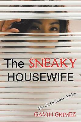The Sneaky Housewife (Paperback)