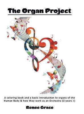 Проект Органы The Organ Project (Hardback)