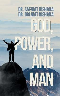God, Power, and Man (Hardback)