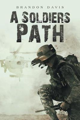 A Soldiers Path (Paperback)